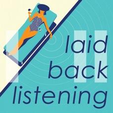 Laid Back Listening