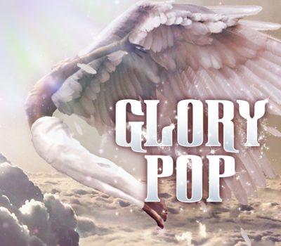 Glory Pop